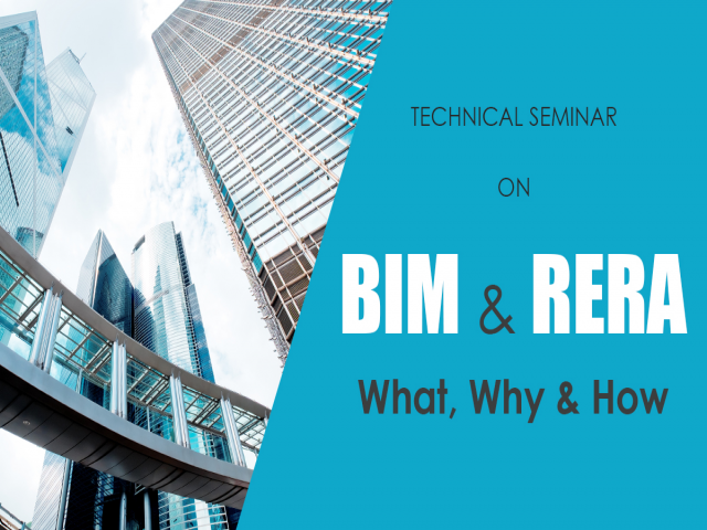 Technical Seminar on BIM & Rera- What, Why & How at Bangalore