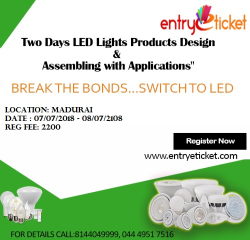 Two Days LED Lights Products Design and Assembling with Applications in Madurai