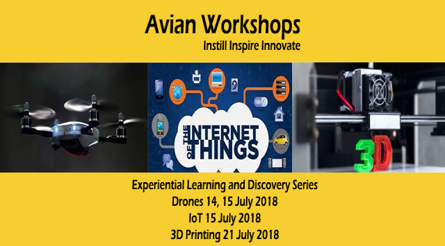 Experiential Learning & Discovery Workshop Series on Drones, IoT &  3D Printing