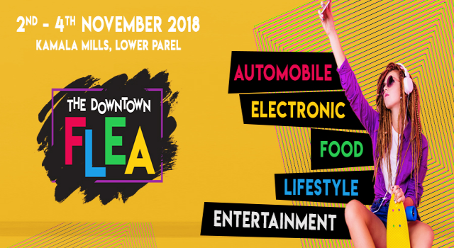Upcoming Flea Market Exhibition in Mumbai - The Downtown Flea 2018