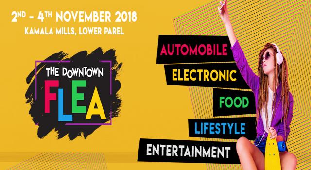 Upcoming Flea Market Exhibition in Mumbai - The Downtown Flea 2018