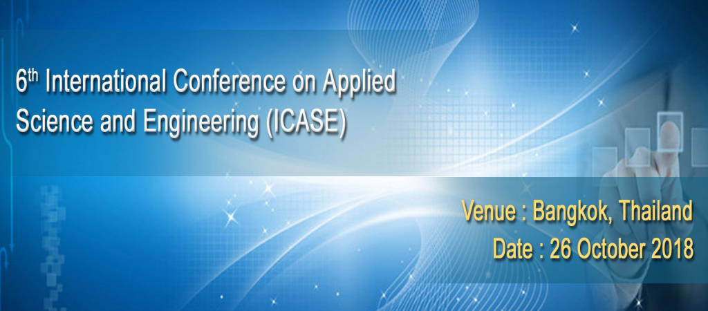 6th International Conference on Applied Science and Engineering (ICASE)