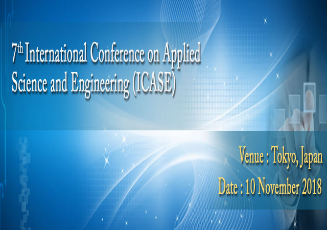7th International Conference on Applied Science and Engineering (ICASE)