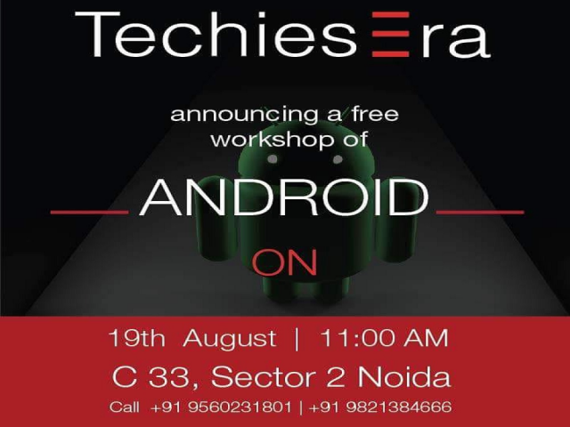 Free Android App Development Workshop in Noida at TechiesEra