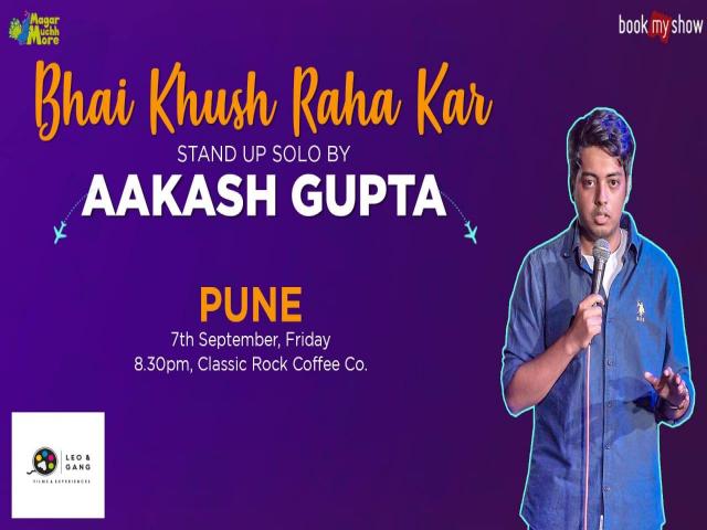Bhai Khush Raha Kar | Stand up solo by Aakash Gupta