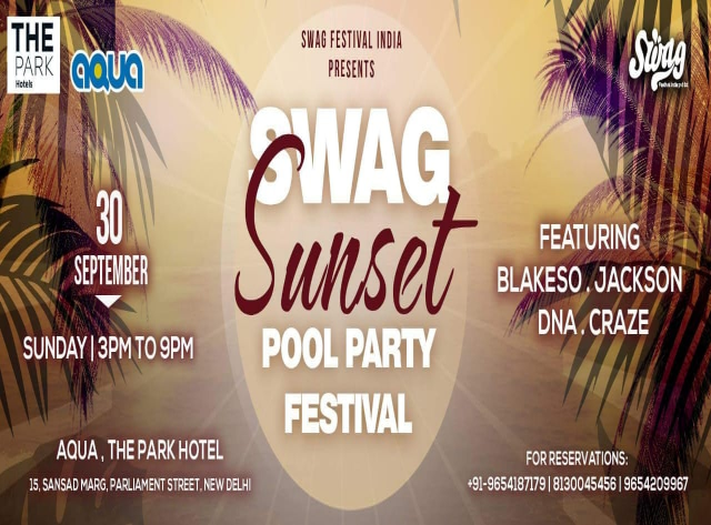 SWAG SUNSET - LAST POOL PARTY FESTIVAL OF 2018