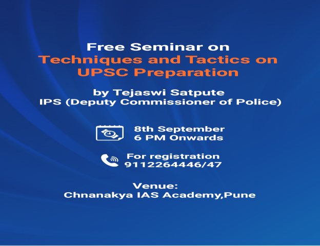 Free Seminar in Pune on Techniques and Tactics on UPSC Preparation by IPS Tejasw