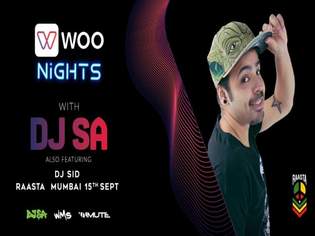 Woo Nights with DJ SA at Raasta