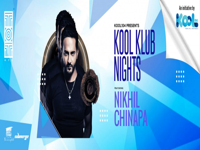 Kool Klub Nights with Nikhil Chinapa