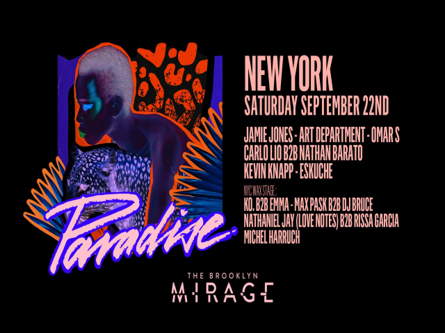 Paradise New York: Jamie Jones, Art Department, Omar S & more