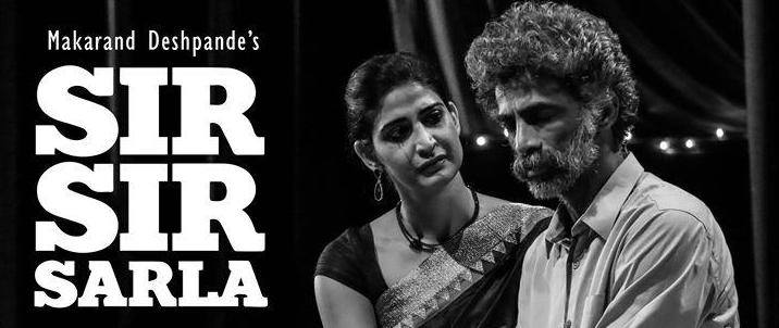 Sir Sir Sarla(Hindi Play) Pune