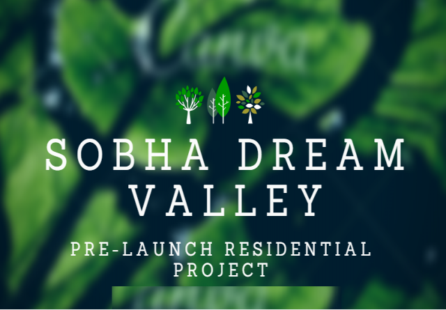 Sobha Dream Valley