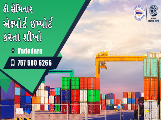 Free Seminar on Export Import at Vadodara