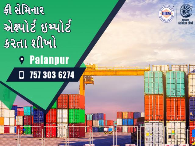 Free Seminar Export Import - Palanpur
