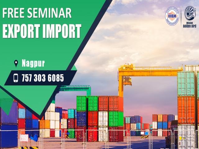 Free Seminar Import and Export Business Nagpur