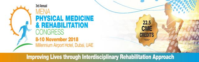 The MENA Physical Medicine & Rehabilitation Congress