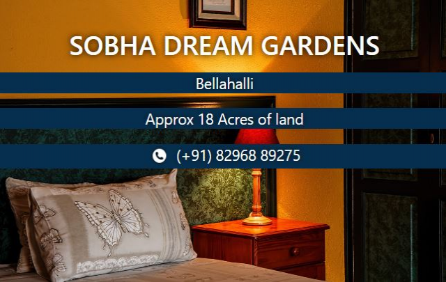 Sobha Dream Gardens | Bellahalli - Price|Contact