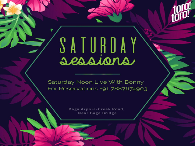 Saturday Sessions at Toro Toro 10th November 2018