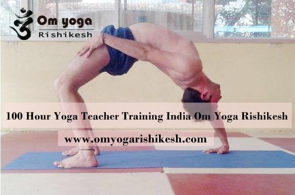 100 Hour Yoga Teacher Training In Rishikesh India Om Yoga Rishikesh
