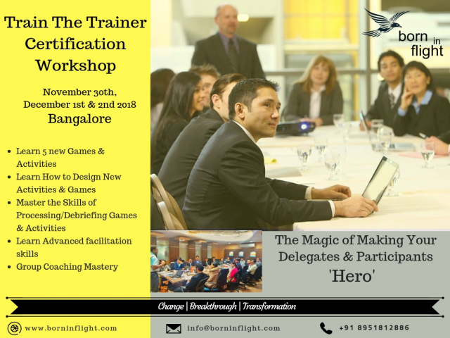 Train The Trainer Certification Workshop - 30 Nov, 1st and 2 Dec 2018