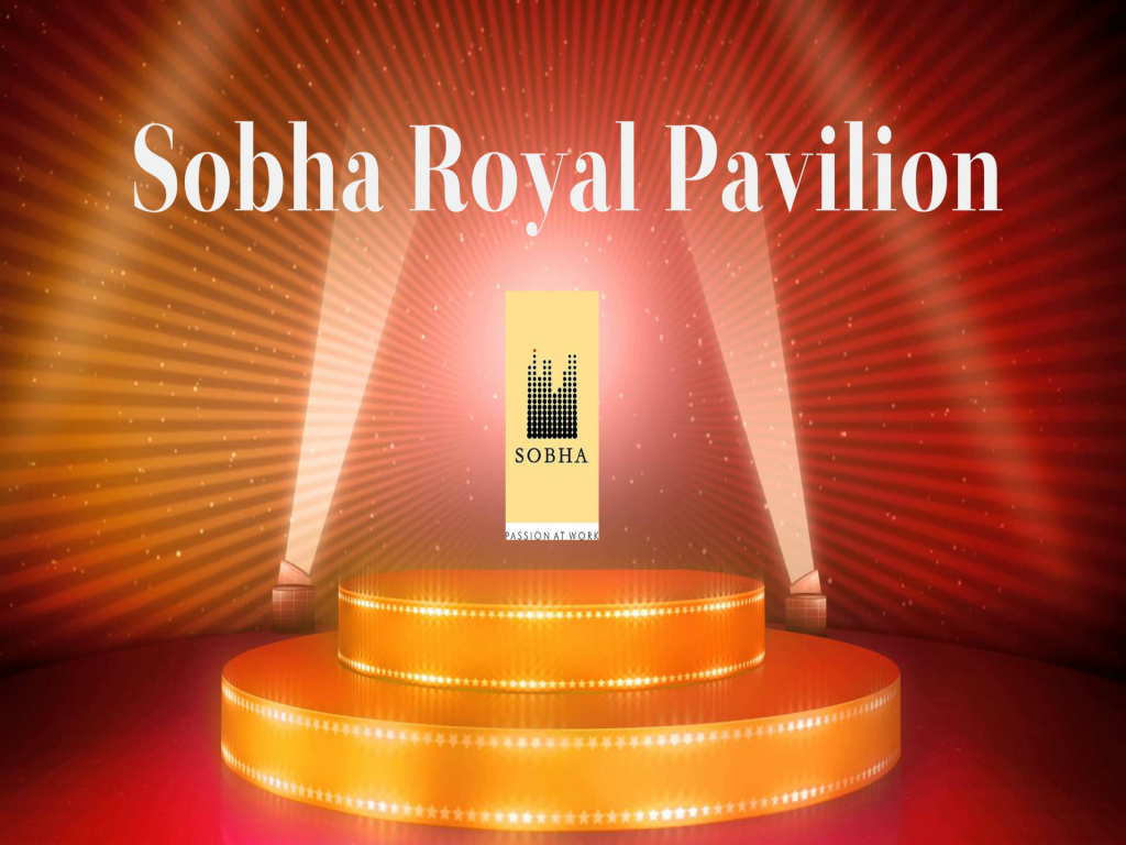 Sobha Royal Pavilion Bangalore