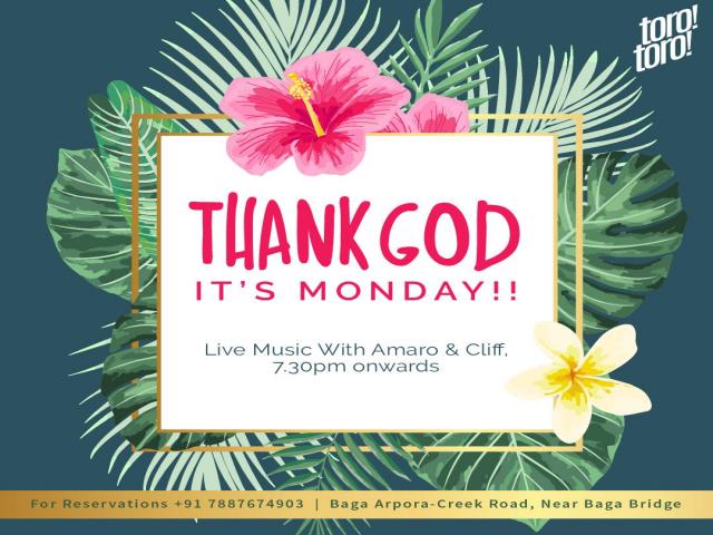 Thank God its Monday!26th November 2018