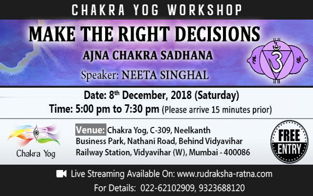 MAKE THE RIGHT DECISIONS - AJNA CHAKRA SADHANA
