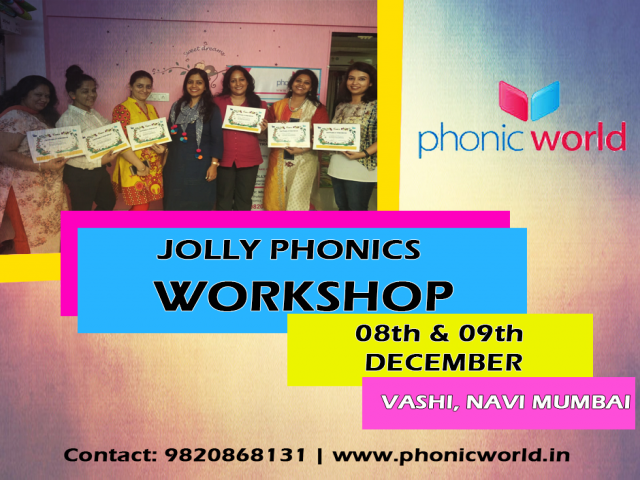 Upcoming Jolly Phonic Workshop Vashi on 8th and 9th December