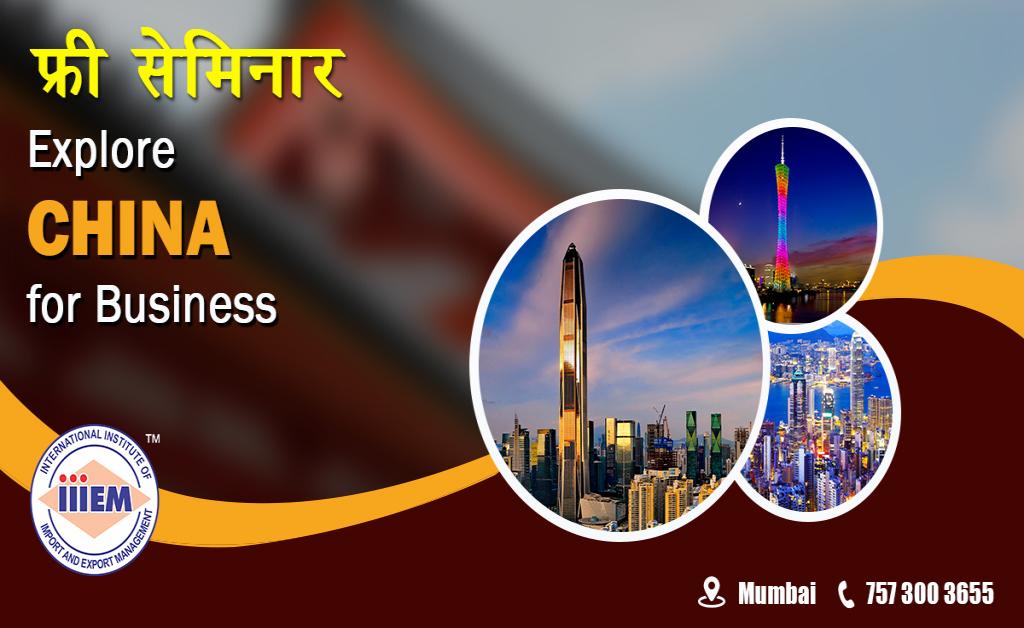 Explore China For Business - Mumbai
