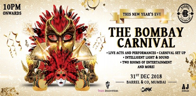 THE BOMBAY CARNIVAL at BARREL, ANDHERI || NEW YEAR'S EVE 2019