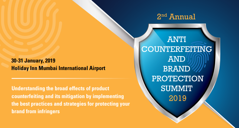 2nd ANNUAL ANTI- COUNTERFEITING AND BRAND PROTECTION SUMMIT 2019