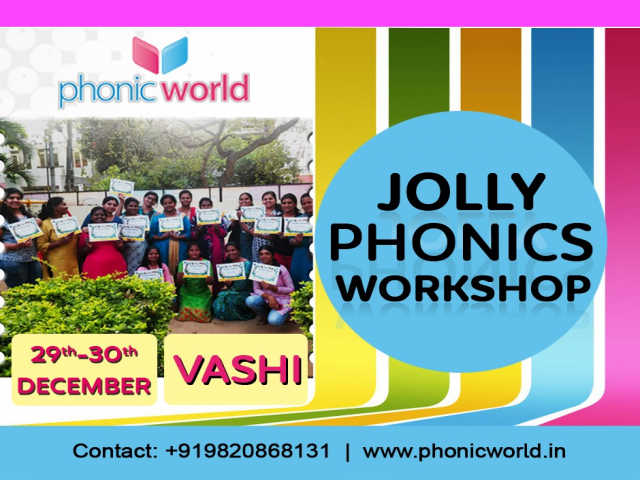Upcoming Jolly Phonic Workshop Vashi on 29th and 30th December