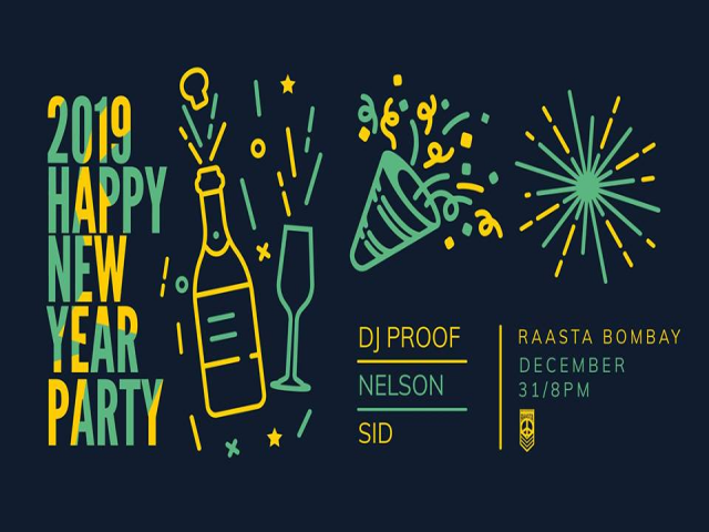 2019 New Year Party w/ DJ Proof, Nelson, Sid