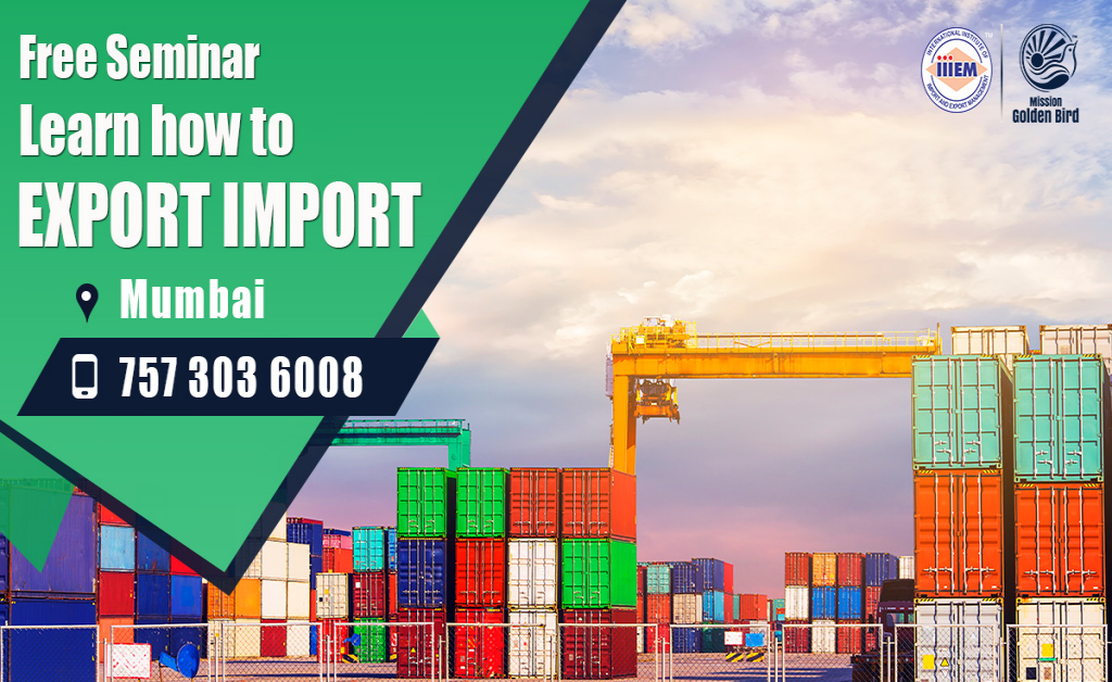 Free Seminar - Export Import at Mumbai