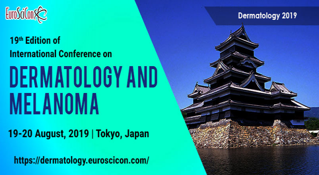 19th Edition of International Conference on Dermatology and Melanoma