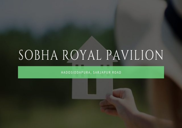 Sobha Royal Pavilion