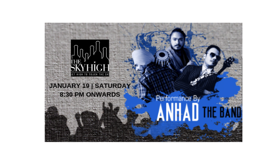 ANHAD - Performing LIVE at The Sky High, Ansal Plaza