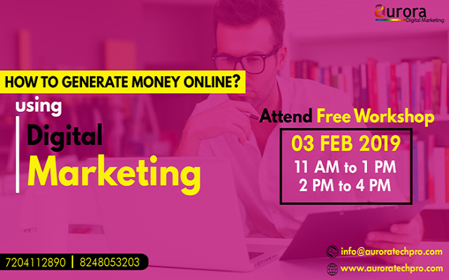 FREE DIGITAL MARKETING WORKSHOP - How to generate money in online ?