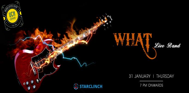 WHAT - Performing LIVE at UCH REWIND, GURUGRAM