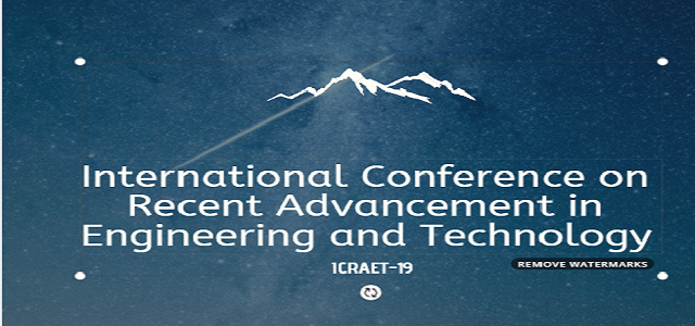 International conference on Recent Advancements in Engineering and Technology (I