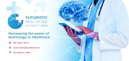 Futuristic Healthcare Summit 2019