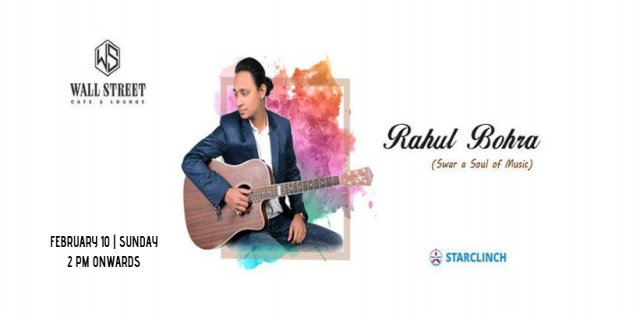 Rahul Bohra ( Swar A Soul Of Music) - Performing LIVE At Wall Street Cafe Lounge
