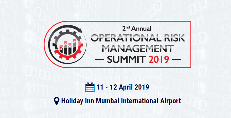 2nd Annual Operational Risk Management Summit 2019