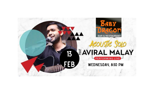 Aviral Malay- Performing Live at Baby Dragon Bar Restaurant, Noida