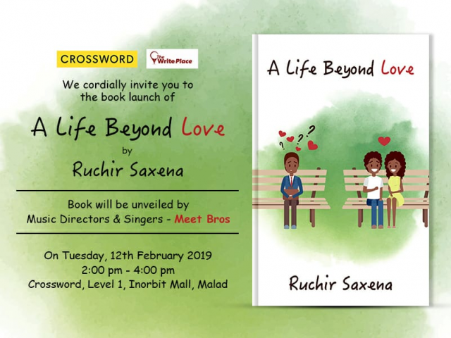 Book launch -  A Life Beyond Love by Ruchir Saxena