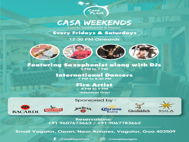 Casa Weekends 22nd &  23rd February 2019