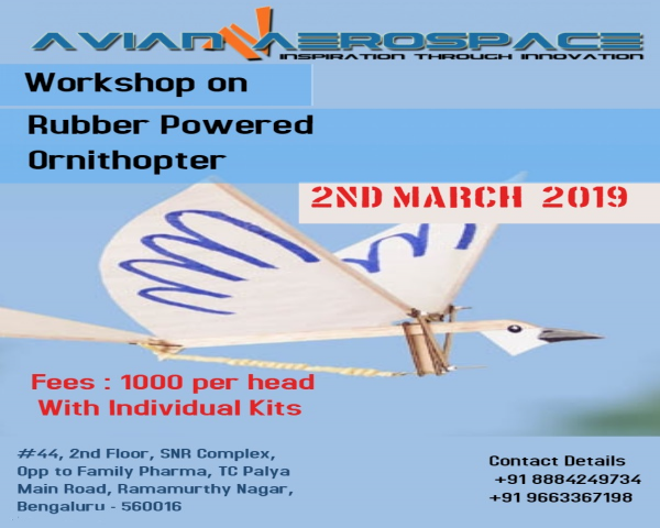 One day Hands on workshop on Rubber Powered Ornithopter @ Bangalore