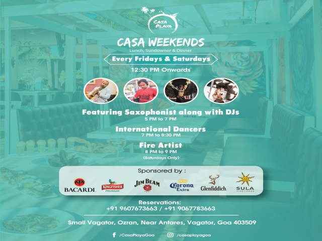 Casa Weekends  1st & 2nd March 2019