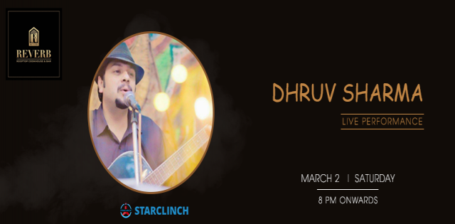 Dhruv Sharma - Performing LIVE At Reverb Club & Lounge, Noida