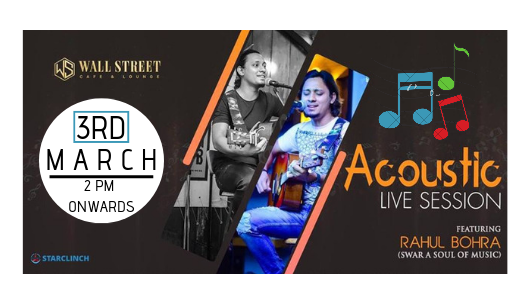 Rahul Bohra - LIVE at Wall Street Cafe and Lounge